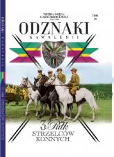 Wielka Księga Kawalerii Polskiej Odznaki Kawalerii Tom 29 3 Pułk Strzelców Konnych - zbiorowe opracowanie | mała okładka