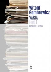 Varia Tom 1 Czytelnicy i krytycy - Witold Gombrowicz | mała okładka