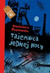 Tajemnica jednej nocy - Kazimierz Szymeczko   mała okładka