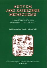 Autyzm jako zaburzenie metabolimu - ZBIOROWA PRACA | mała okładka