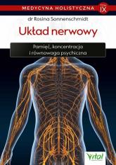 Medycyna holistyczna T.IX  Układ nerwowy - Rosina Sonnenschmidt | mała okładka