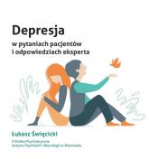 Depresja w pytaniach pacjentów i odpowiedziach eksperta - Łukasz Święcicki | mała okładka