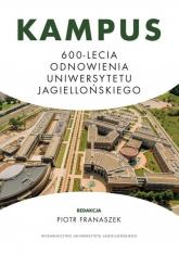 Kampus 600-lecia Odnowienia Uniwersytetu Jagiellońskiego -    mała okładka