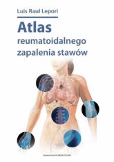 Atlas reumatoidalnego zapalenia stawów / DK Media - Lepori Luis Raul | mała okładka