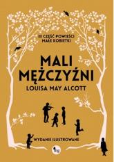 Mali mężczyźni Mali mężczyźni - Louisa May Alcott | mała okładka