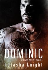 Bracia Benedetti Tom 2 Dominic Mroczny mafijny romans - Natasha Knight | mała okładka