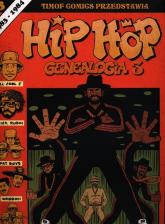 Hip Hop Genealogia 3 - Ed Piskor | mała okładka