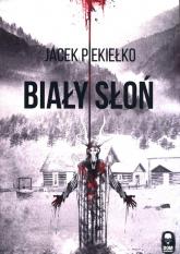 Biały słoń - Jacek Piekiełko   mała okładka