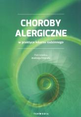 Choroby alergiczne w praktyce lekarza rodzinnego - zbiorowa Praca | mała okładka