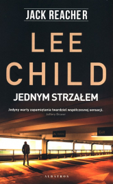 Jednym strzałem - Lee Child | mała okładka