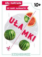 Gra karciana do nauki matematyki Ułamki - Dybowska Bożena, Grabek Anna | mała okładka