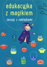 Edukacyjka z magikiem Zeszyt z naklejkami -    mała okładka