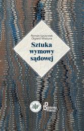 Sztuka wymowy sądowej - Łyczywek Roman, Missuna Olgierd   mała okładka