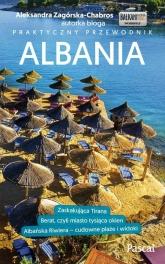 Albania Przewodnik praktyczny - Aleksandra Zagórska-Chabros | mała okładka