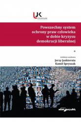 Powszechny system ochrony praw człowieka w dobie kryzysu demokracji liberalnej Tom 1 -    mała okładka