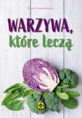 Warzywa, które leczą - Agata Lewandowska | mała okładka