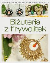 Biżuteria z frywolitek - Agnieszka Bojrakowska-Przeniosło   mała okładka