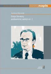 Dzieje literatury pozbawionej sankcji vol. 2 - Andrzej Kijowski | mała okładka