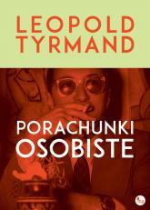 Porachunki osobiste - Leopold Tyrmand | mała okładka