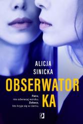 Obserwatorka - Alicja Sinicka | mała okładka