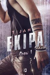 Ekipa Crew Tom 1 - Tijan Meyer | mała okładka
