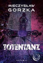Totentanz - Mieczysław Gorzka | mała okładka
