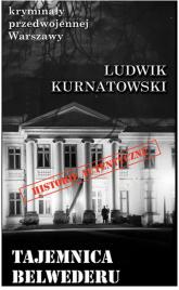 Tajemnica Belwederu - Ludwik Kurnatowski | mała okładka
