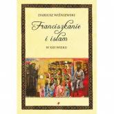 Franciszkanie i islam w XIII wieku - Dariusz Wiśniewski   mała okładka