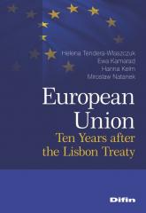 European Union Ten Years after the Lisbon Treaty - Helena Tendera-Właszczuk Hanna Kelm Ewa Kamarad Mirosław Natanek | mała okładka