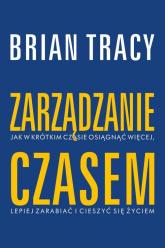 Zarządzanie czasem - Brian Tracy | mała okładka