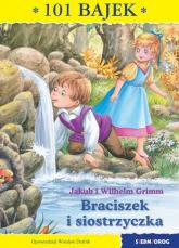 Braciszek i siostrzyczka 101 bajek - Grimm Jakub, Grimm Wilhelm | mała okładka