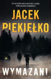 Wymazani - Jacek Piekiełko   mała okładka
