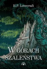 W górach szaleństwa - Lovecraft Howard Phillips | mała okładka