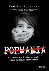 Porwania - Monika Sławecka | mała okładka