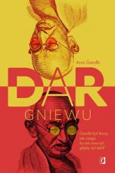 Dar gniewu - Arun Gandhi | mała okładka