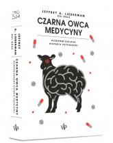 Czarna owca medycyny. Nieopowiedziana historia psychiatrii -  | mała okładka