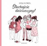 Słuchajcie dziewczyny! - Katja Klengel | mała okładka