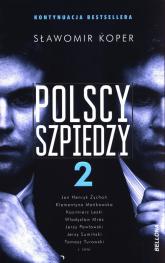 Polscy szpiedzy 2 - Sławomir Koper | mała okładka