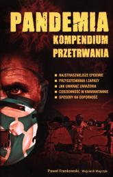 Pandemia Kompendium przetrwania - Frankowski Paweł, Majczyk Wojciech | mała okładka
