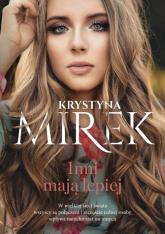 Inni mają lepiej - Krystyna Mirek | mała okładka