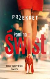 Przekręt - Paulina Świst | mała okładka