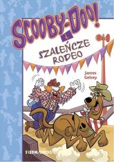 Scooby-Doo! i szaleńcze rodeo - James Gelsey | mała okładka
