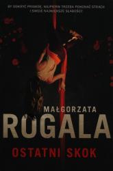 Ostatni skok - Małgorzata Rogala   mała okładka
