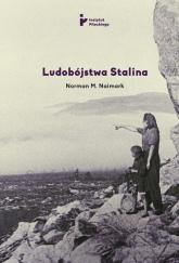 Ludobójstwa Stalina - Naimark Norman M.   mała okładka