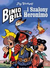 Binio Bill i Szalony Heronimo - Jerzy Wróblewski | mała okładka