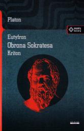Eutyfron Obrona Sokratesa Kriton - Platon | mała okładka