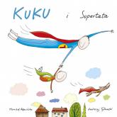 Kuku i supertata - Monika Kamińska   mała okładka