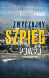 Zwyczajny szpieg Powrót - Filip Hagenbeck | mała okładka