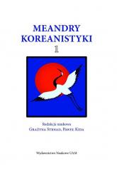 Meandry Koreanistyki 1 -  | mała okładka