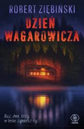 Dzień wagarowicza - Robert Ziębiński | mała okładka